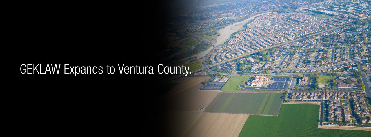 GEKLAW Expands to Ventura County and Camarillo.